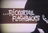 Flickertail Flashbacks, #1